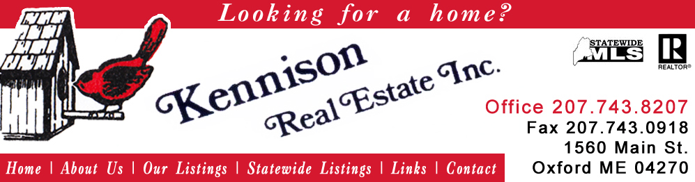 Kennison Real Estate Oxford Maine Real Estate Agents, Homes For Sale, Land For Sale, Vacation Homes Oxford County